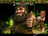 best casino slots 2 Million B.C. Betsoft